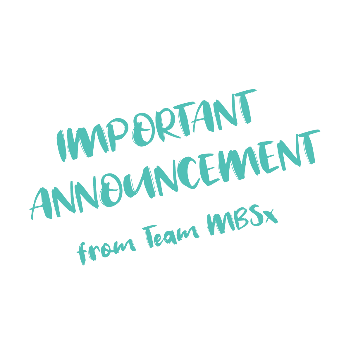 Important news from Team MBS